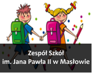 Zespół Szkół im. Jana Pawła II wMasłowie