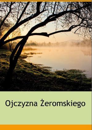 Album Ojczyzna Żeromskiego